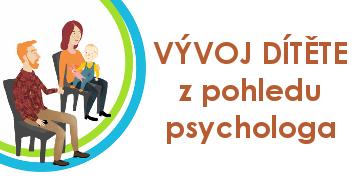 Vývoj dítěte z pohledu psychologa